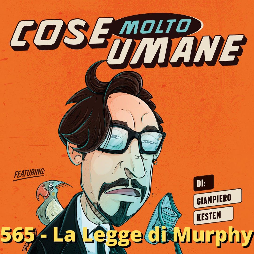 565 - La Legge di Murphy spiegata facile