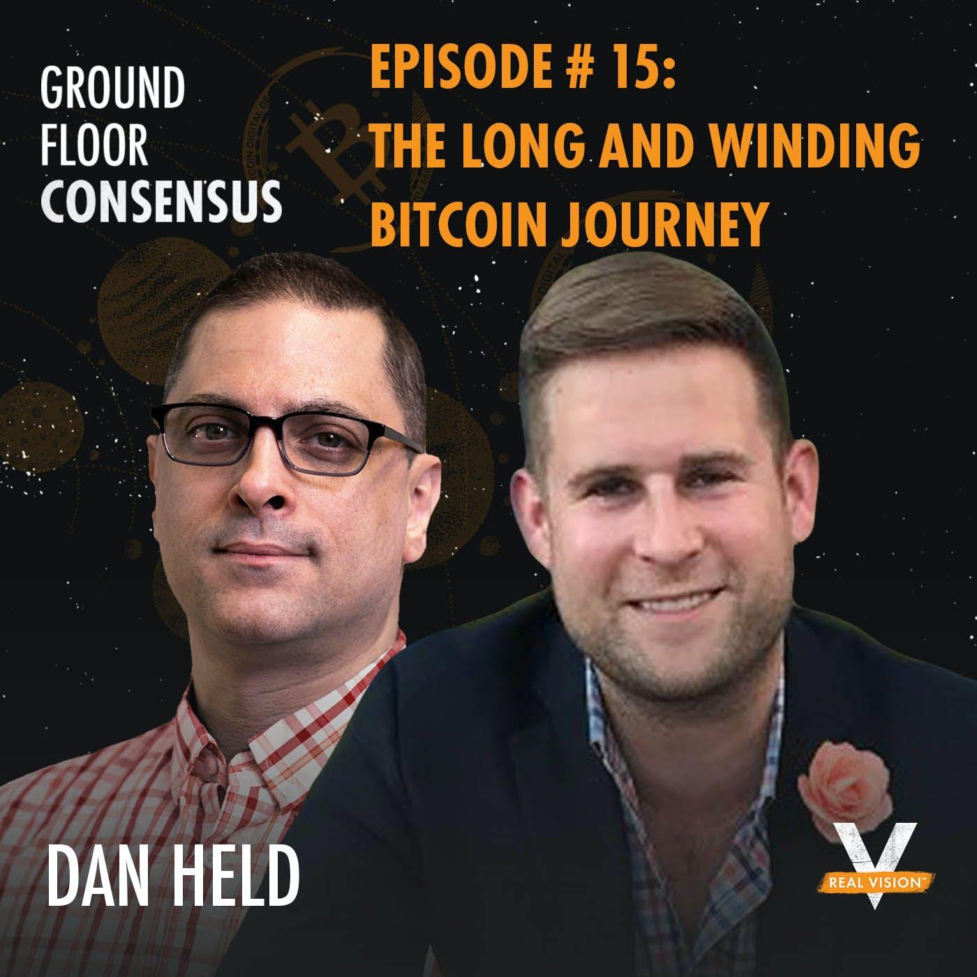 GFC015: The Long And Winding Bitcoin Journey ( w/ Dan Held )