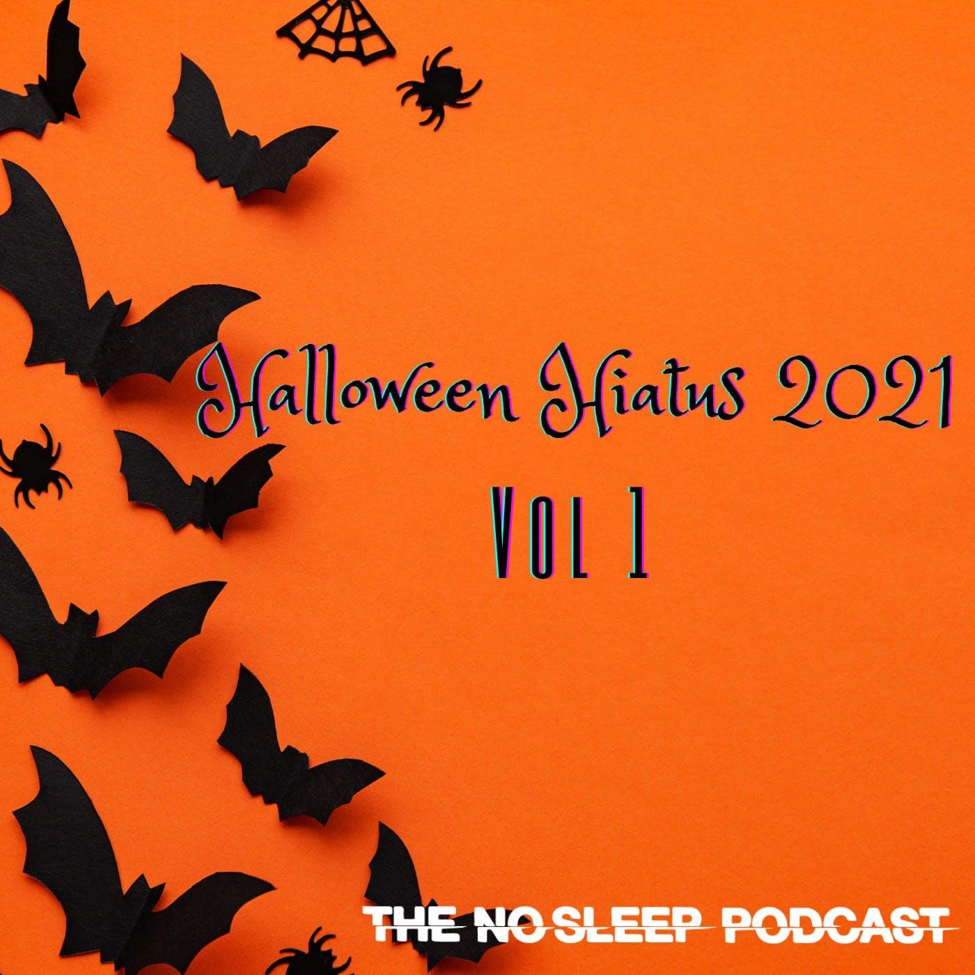 NoSleep Podcast S16 - Halloween Hiatus Vol. 1