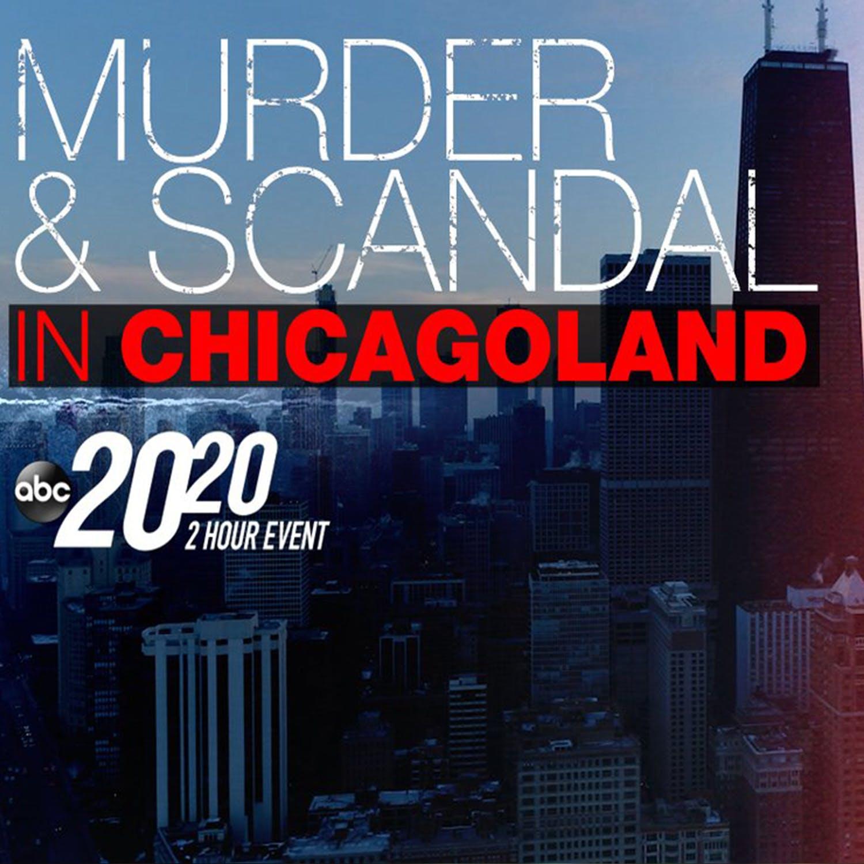 Murder & Scandal in Chicagoland