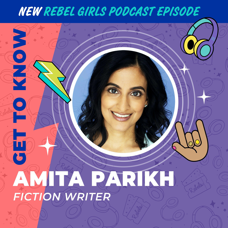 Get to Know Amita Parikh