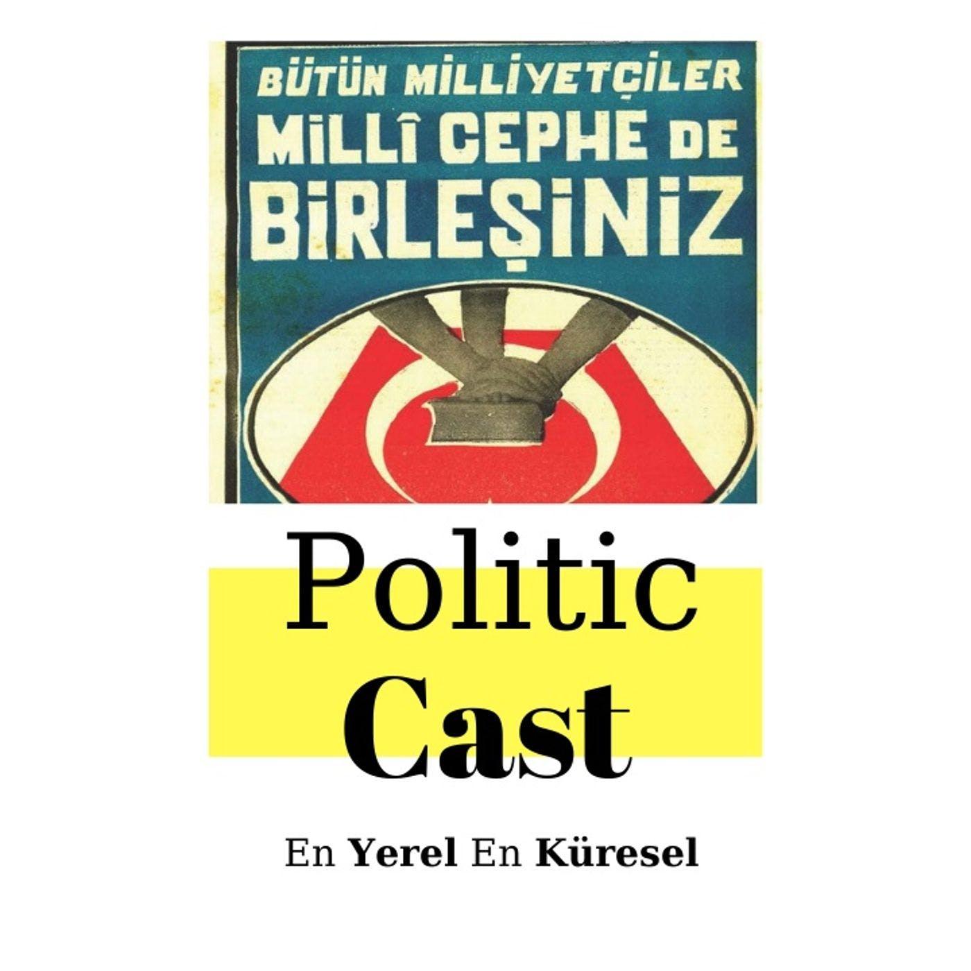 #94: Günümüz Siyasetini Şekillendiren Grup: Yeniden Milli Mücadeleciler
