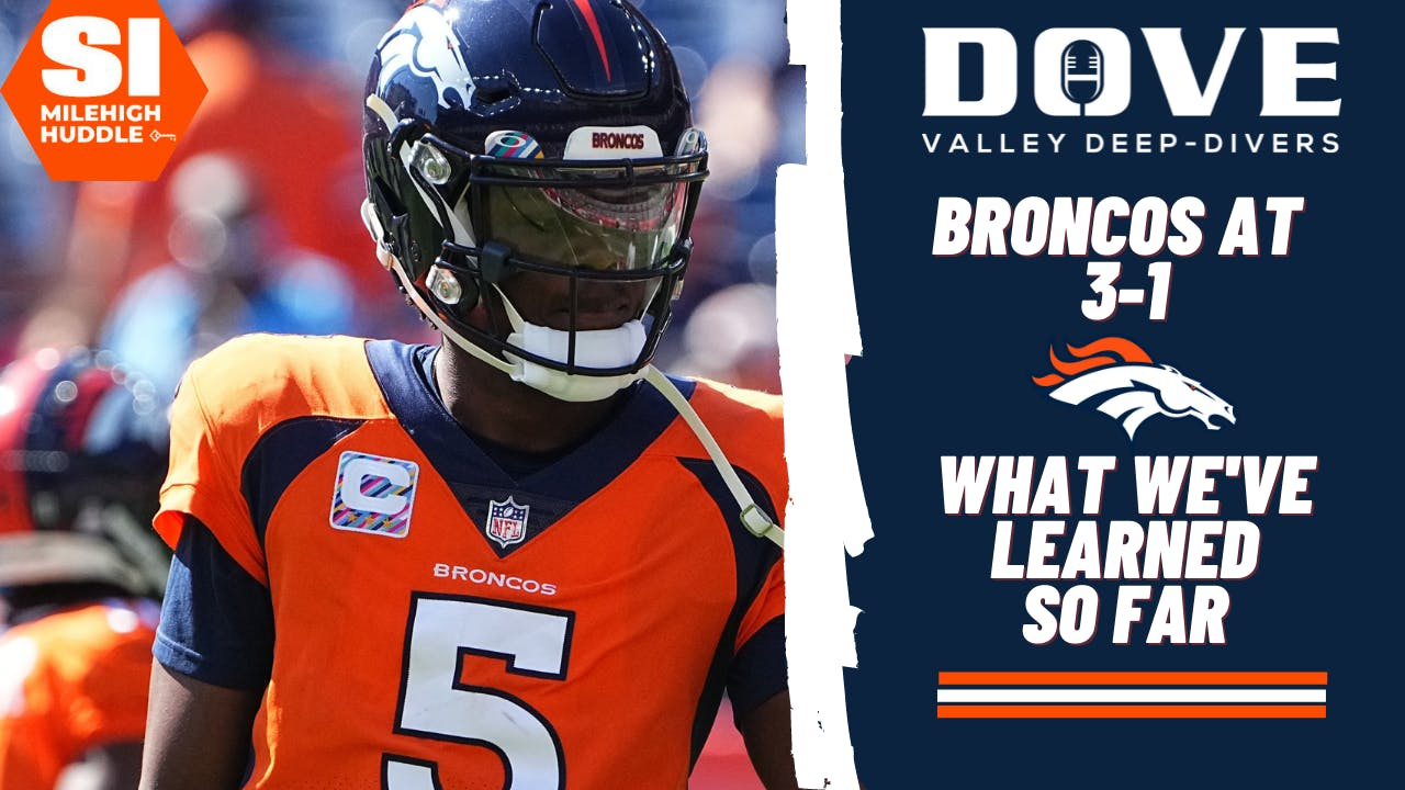 DVDD #118: Broncos at 3-1: What we've Learned So Far