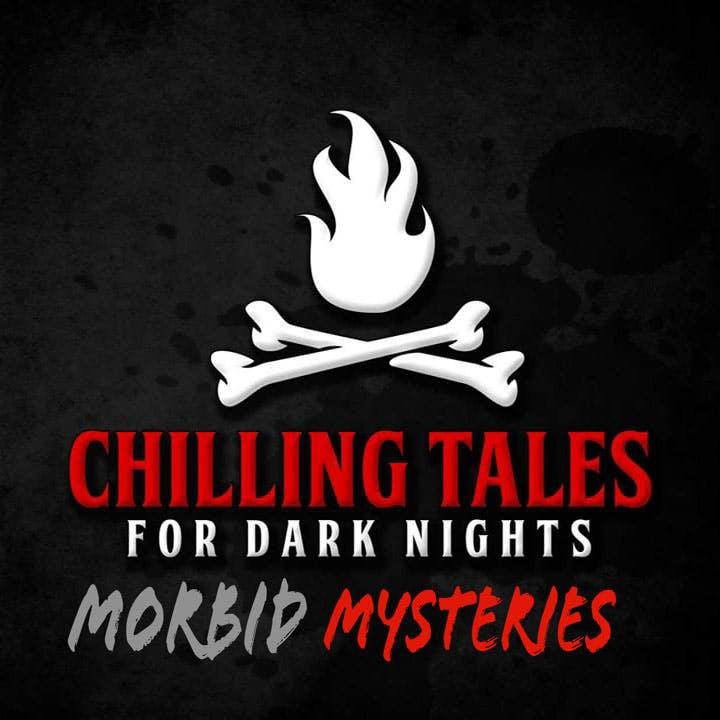 92: Morbid Mysteries - Chilling Tales for Dark Nights