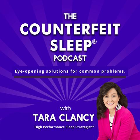 THE COUNTERFEIT SLEEP® PODCAST