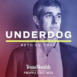 Underdog: Beto vs. Cruz