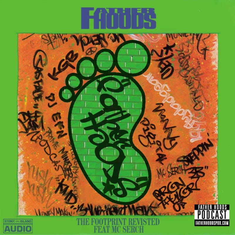 The Footprint Revisited feat. MC Serch