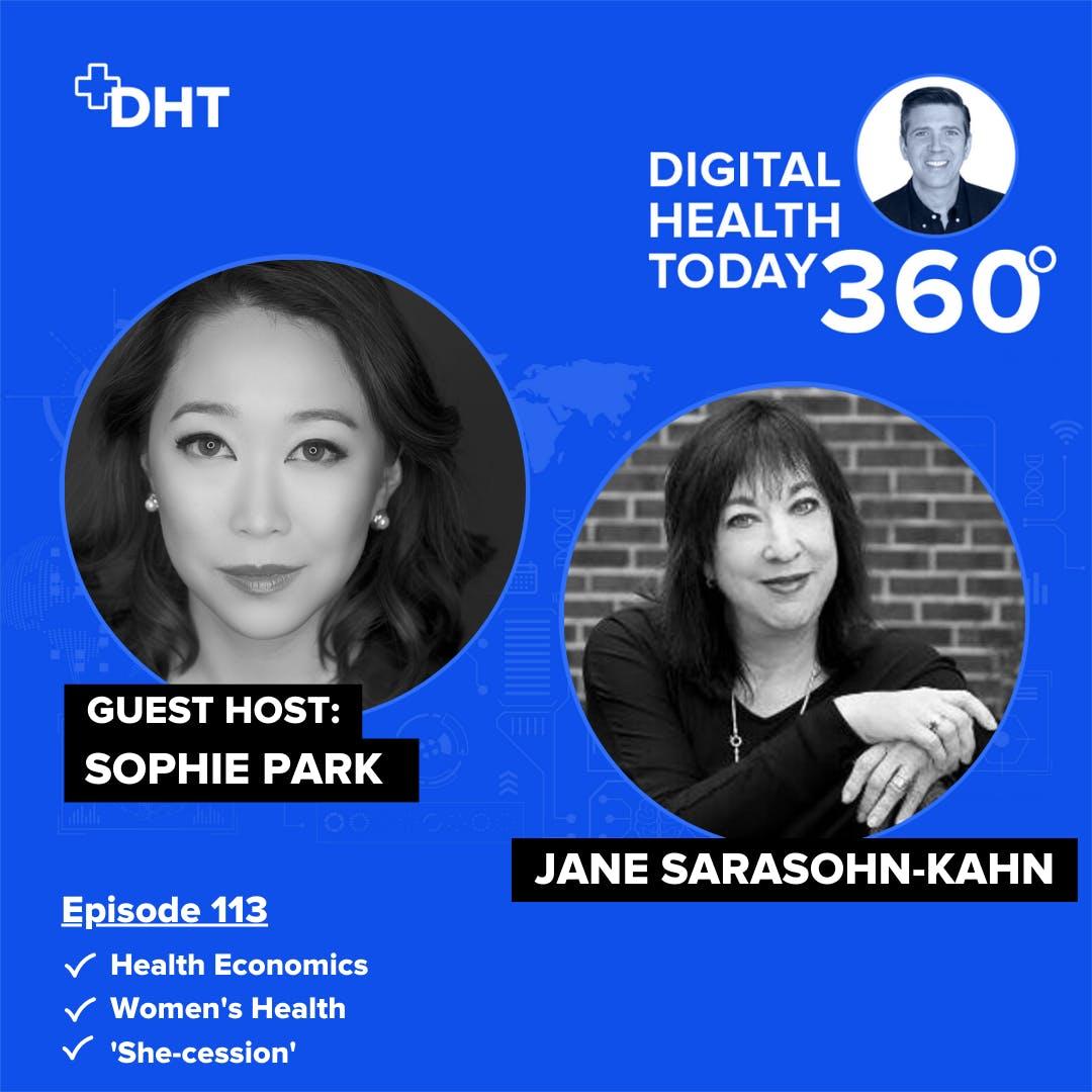 S12: #113: Jane Sarasohn-Kahn on Women's Health, Social Determinants of Health, and the 'She-cession'