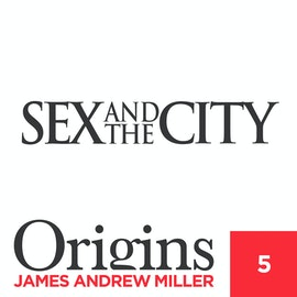 C5: Sex & the City / Ep2:  Brighter Lights, Bigger City
