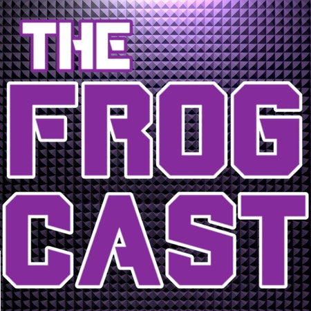 The FrogCast HFB Episode 107