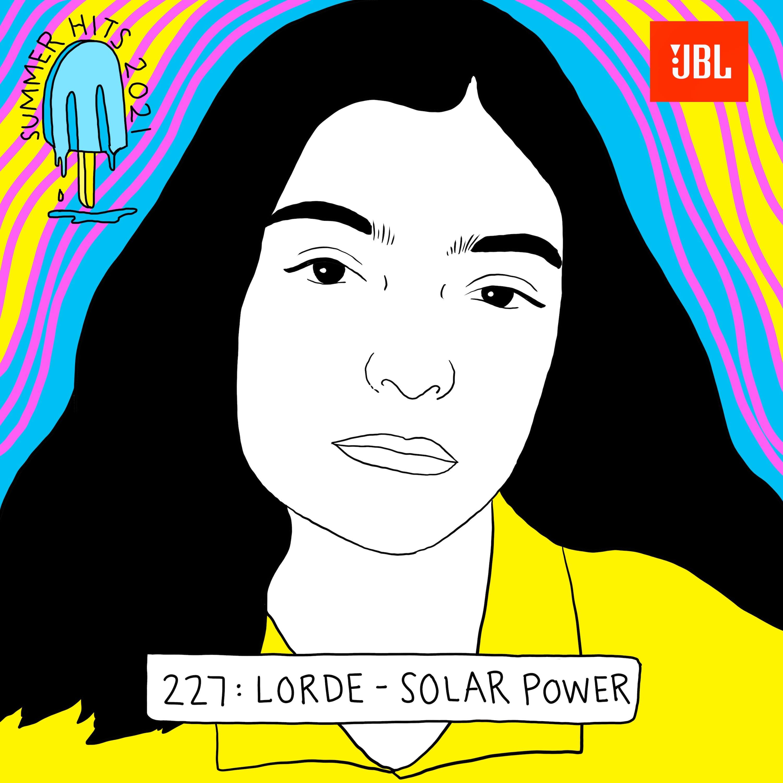 Summer Hits: Lorde - Solar Power (w Hanif Abdurraqib)