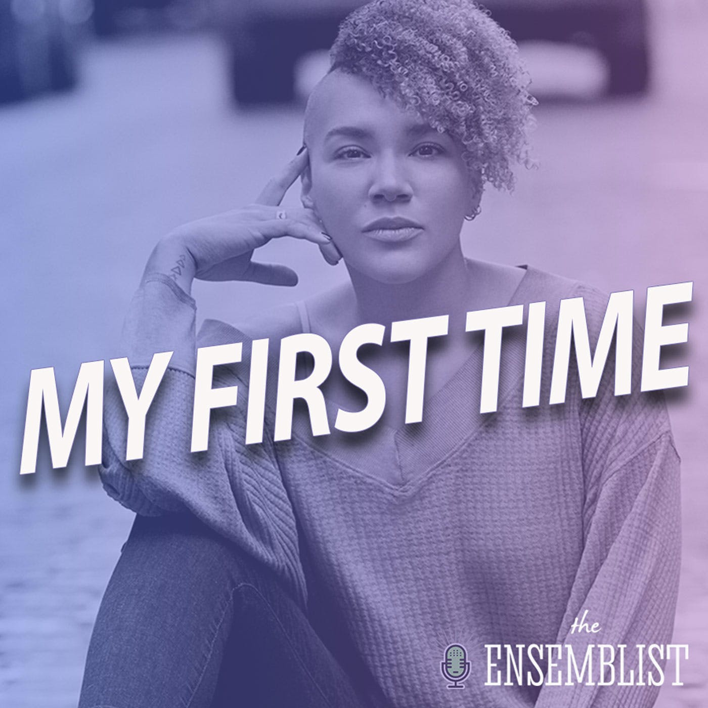 #316 - My First Time (Hair - feat. Emmy Raver-Lampman)