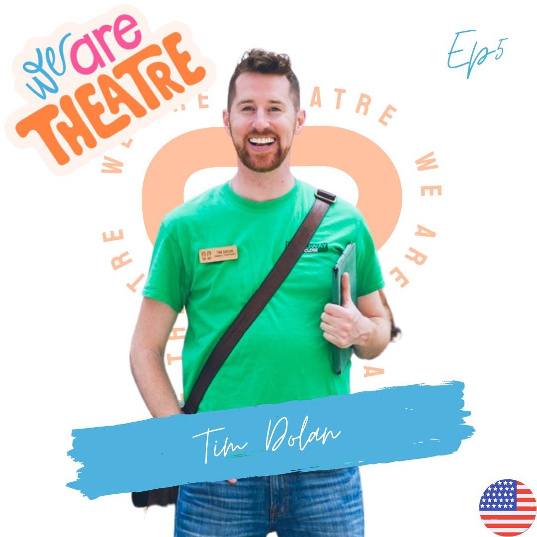 Episode 5 - Broadway Up Close - Tim Dolan