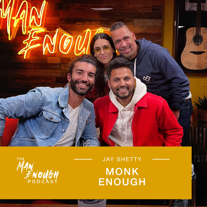 Jay Shetty: Monk Enough