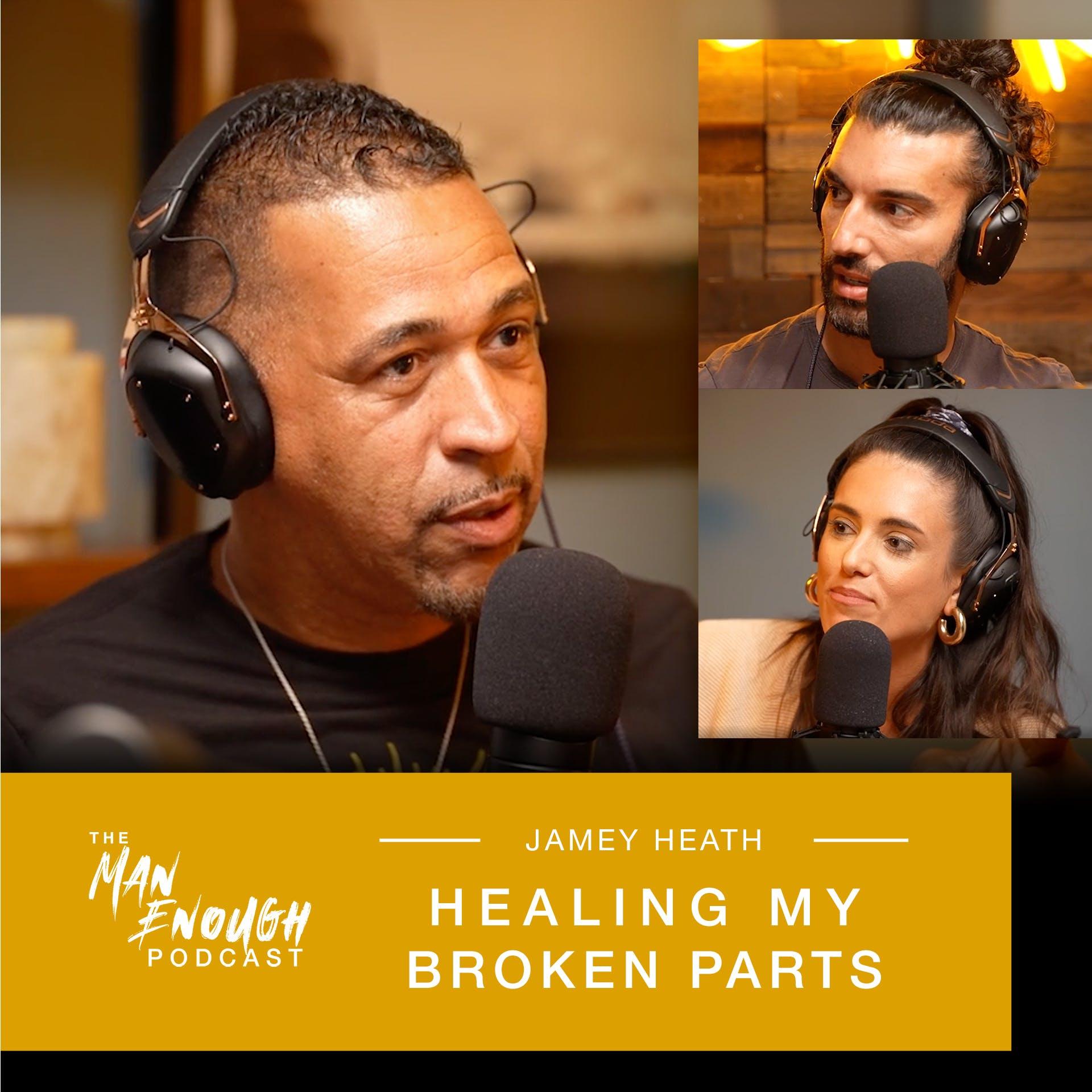 Jamey Heath: Healing My Broken Parts