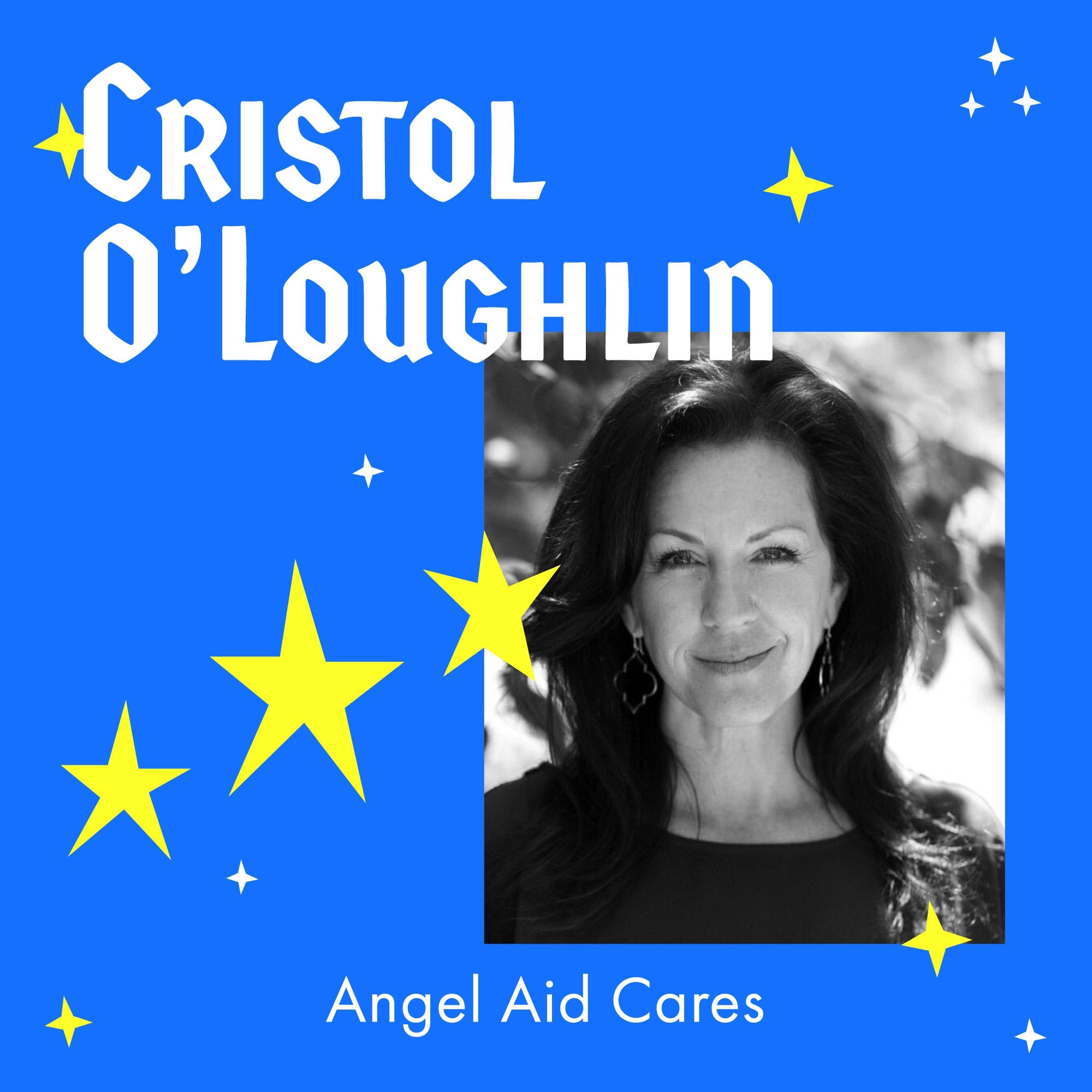 Relief and Inspiration for Mothers of Children with Rare Diseases with Angel Aid Cares Founder – Cristol O'Loughlin
