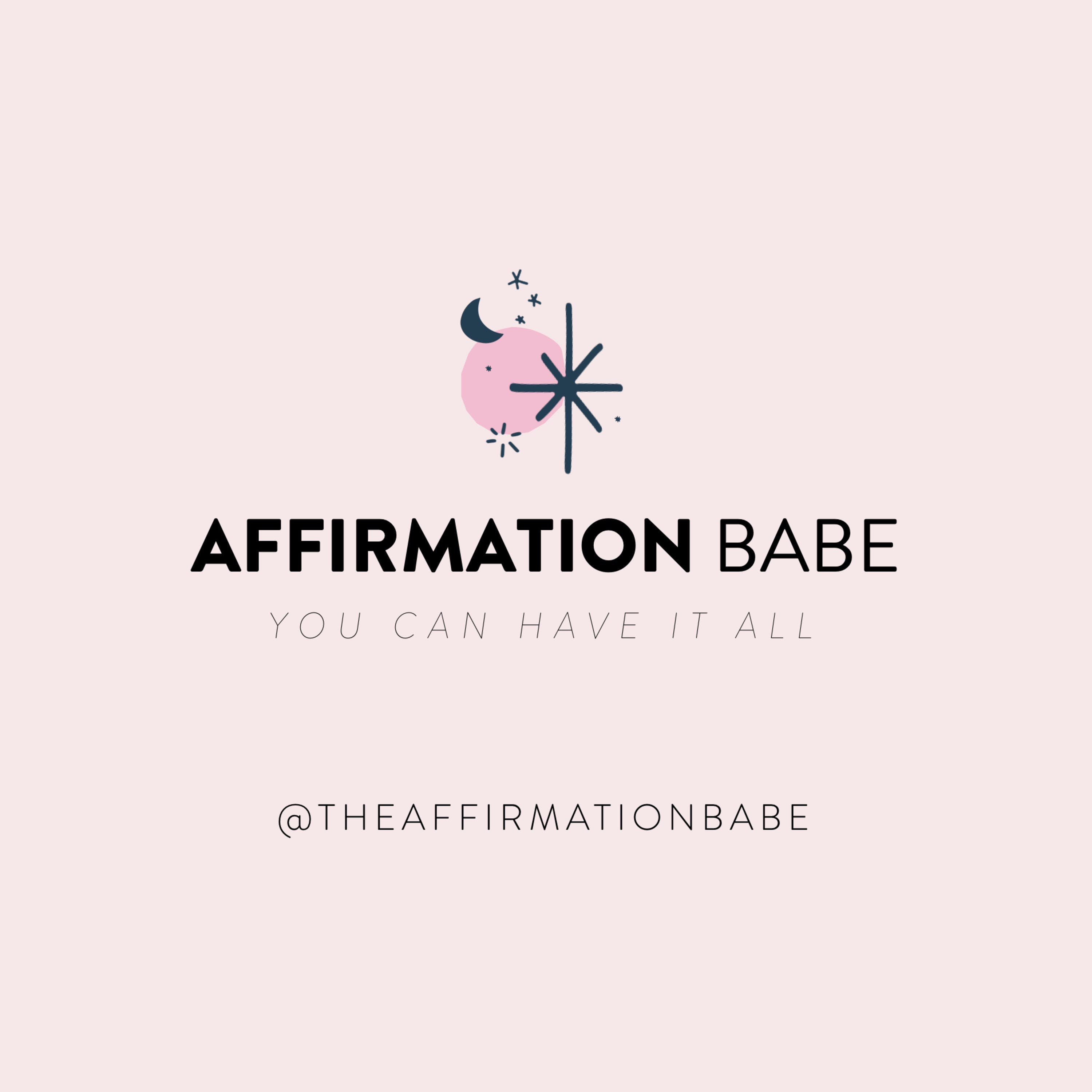 Let's get it babe! DAILY Motivation Affirmations