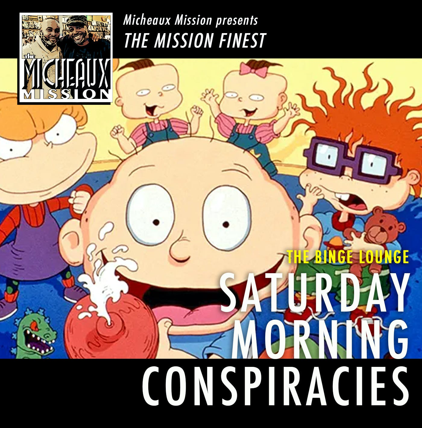 THE MISSION FINEST - Saturday Morning Conspiracies