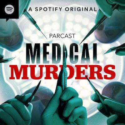 Medical Murders Parcast