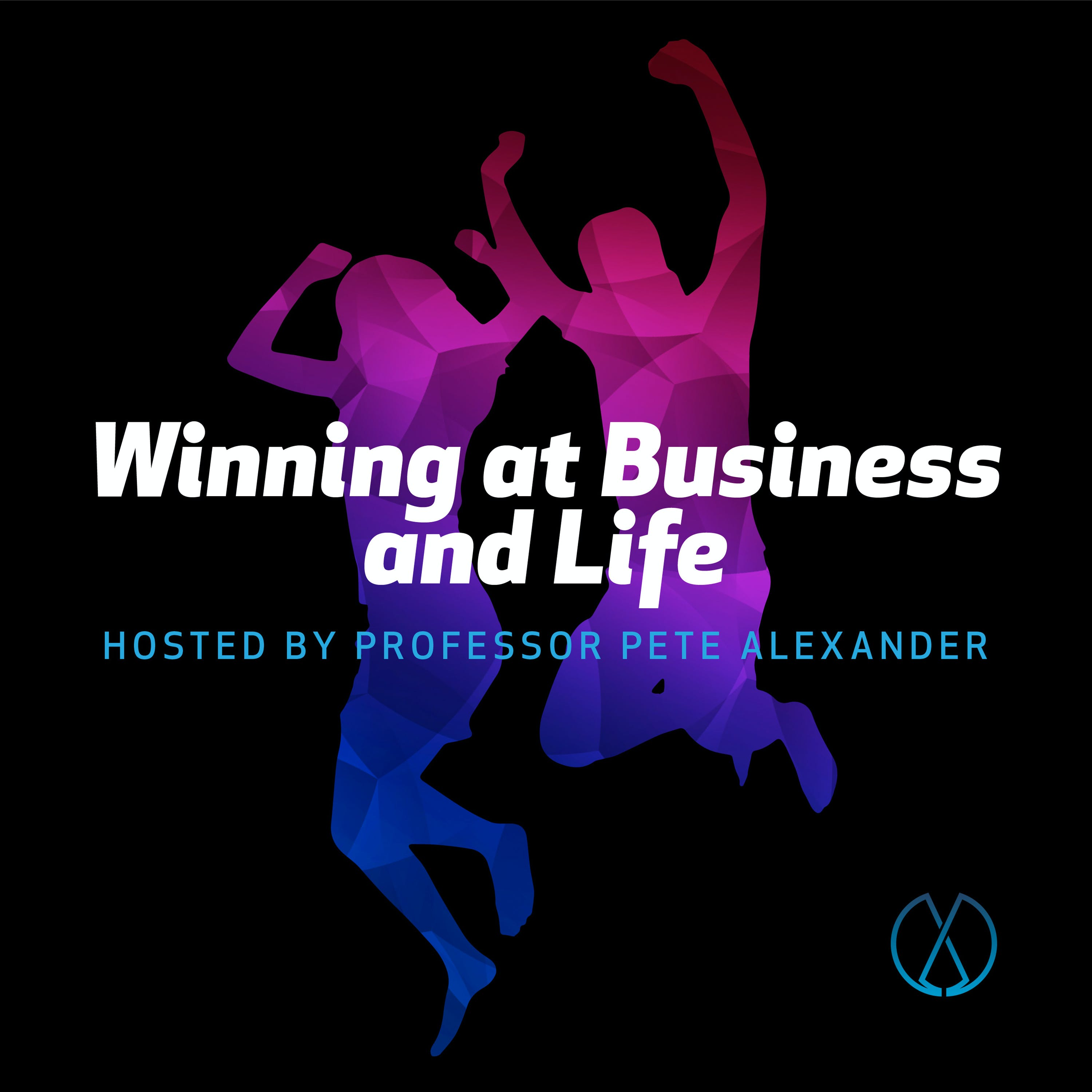 Winning at Business and Life