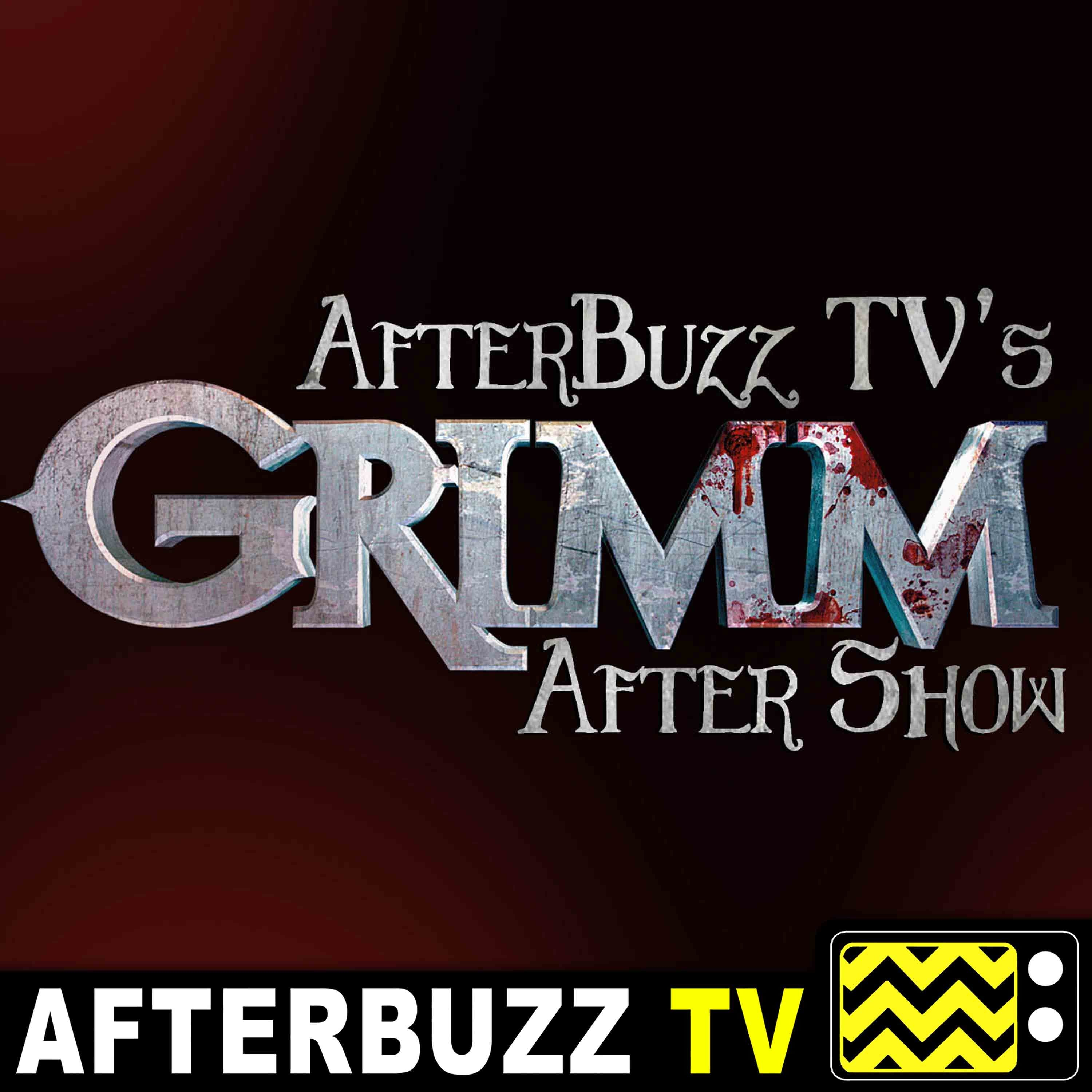 Grimm S:6 | Tree People E:9 | AfterBuzz TV AfterShow