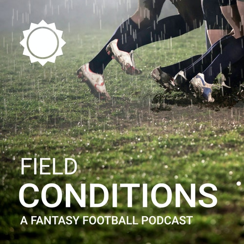 Week 3 - Fantasy Football Expert, Jim Sannes, Senior Writer and Analyst at numberFire.com by Field Conditions - A Fantasy Football Podcast