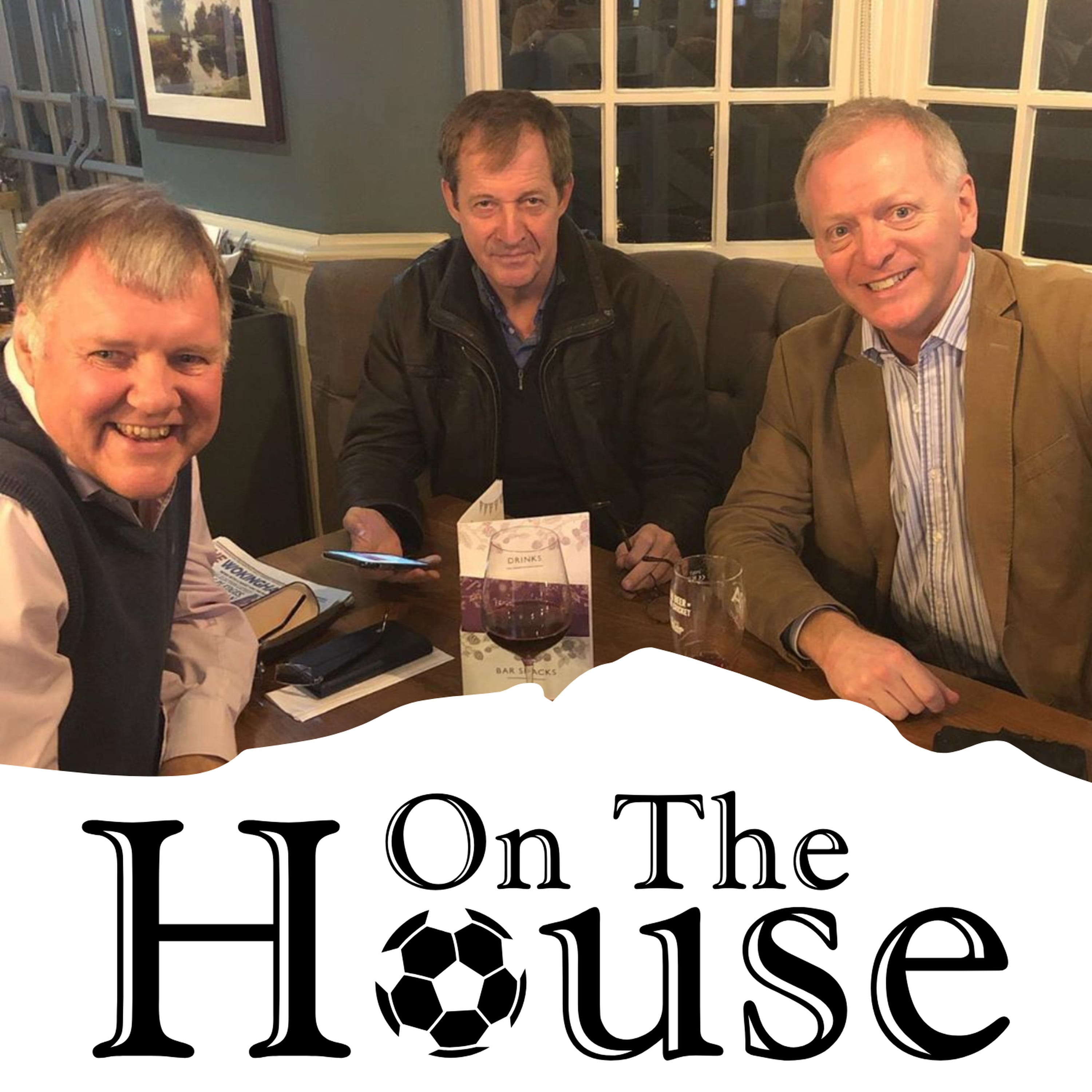 ON THE HOUSE: ON THE ROAD with ALASTAIR CAMPBELL and guest host CLIVE TYLDESLEY